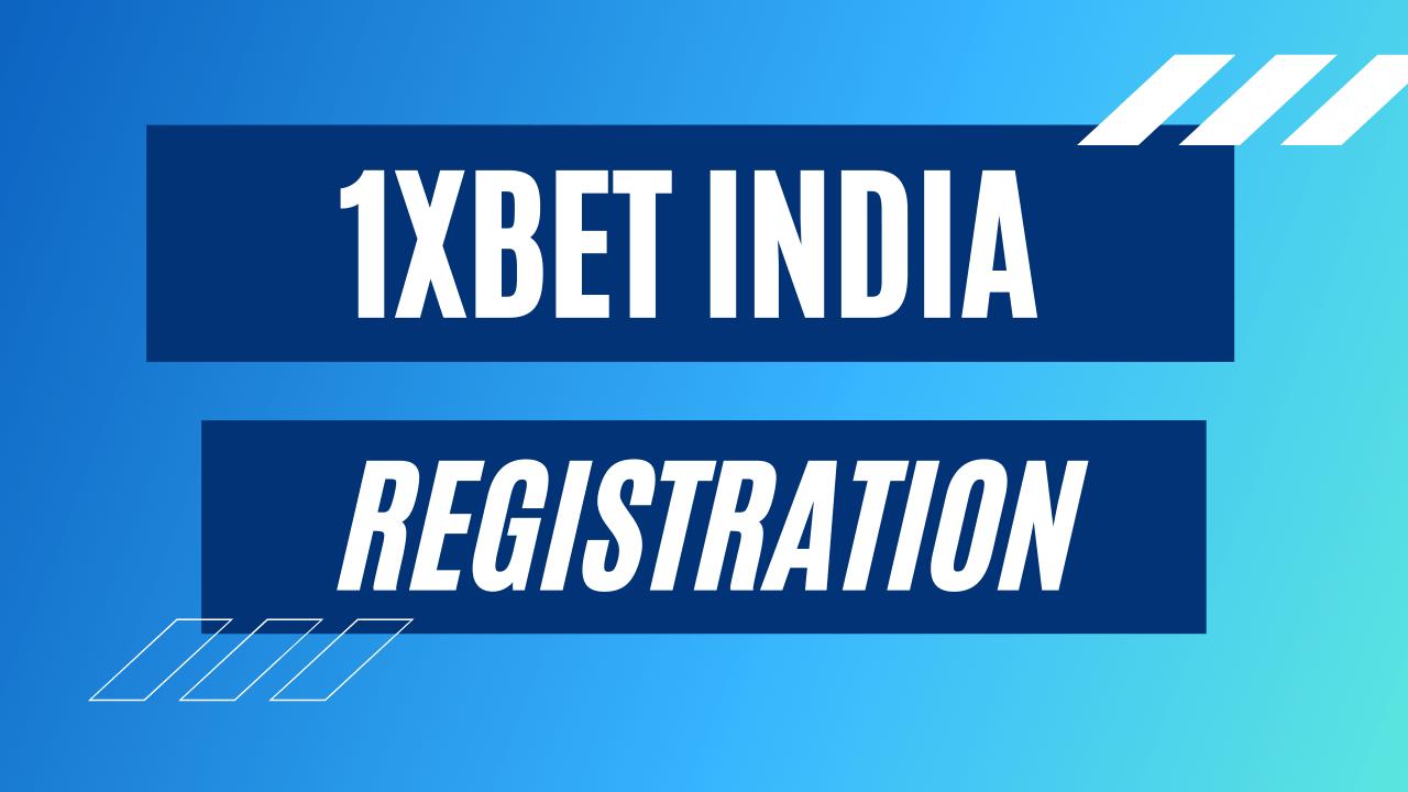 1xbet india registration