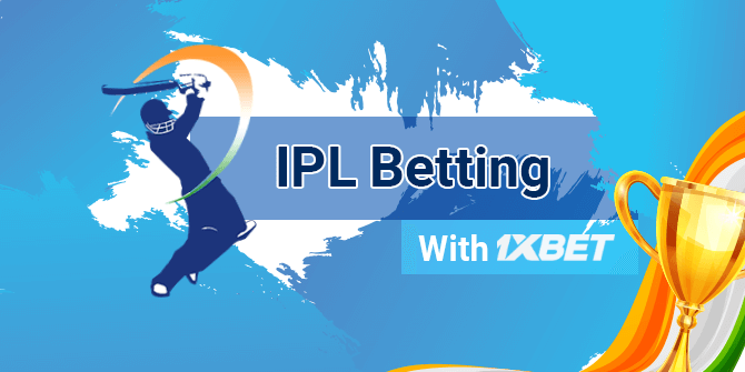 IPL Betting with 1xbet